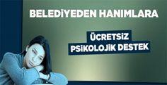 BELEDİYE'DEN KADINLARA ÜCRETSİZ PSİKOLOJİK DESTEK