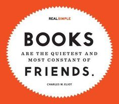 Books are the quietest and most constant of friends.–Charles W. Eliot #books #quote http://ebks.to/2kggQtw
