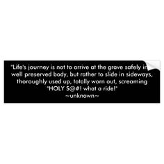 Life's Journey Quote Bumper Sticker