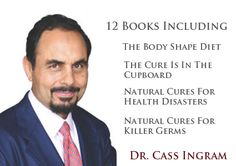 """This is Cass Ingram, his book titled """"The Body Shape Diet"""" is excellent!  Click the pic to view my video with a short review of his book.  #health #wellness #nutrition #endocrine #alternative   http://livefreebeyou.com"""