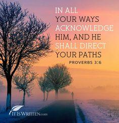 Proverbs 3:6 Prayer Verses, Scripture Verses, Bible Verses Quotes, Bible Scriptures, Book Of Proverbs, Proverbs 3, Wisdom Books, Soli Deo Gloria, Inspirational Verses