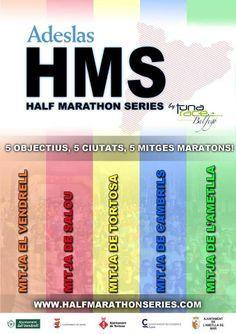 Nueva temporada de las HMS 2014/2015. Este año incluye circuito en l'Ametlla de Mar! 21km, 5 ciudades, 5 medias maratones!