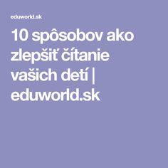 10 spôsobov ako zlepšiť čítanie vašich detí | eduworld.sk