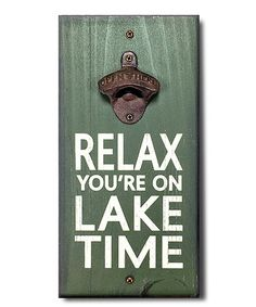 This Green 'Lake Time' Cast Iron Bottle Opener Wall Plaque is perfect! #zulilyfinds