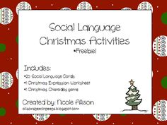 Christmas Social Language Packet *Freebie* from Speech Peeps on TeachersNotebook.com -  (11 pages)  - Please enjoy this Christmas-themed Social Language Packet! Kids will have fun answering problem-solution questions, feeling questions, determining Christmas expressions, and playing charades!