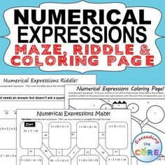 Get your students successfully evaluating NUMERICAL EXPRESSIONS with these fun activities including a maze, riddle and coloring activity.  Students will use order of operations to simplify expressions with grouping symbols. Perfect for math stations, math homework and math assessment prep.  5th grade math common core 5.OA.1,  5.OA.2