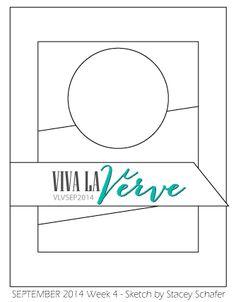 Viva la Verve September 2014 Week 4 Card Sketch Sketch designed by Stacey Schafer #vivalaverve #vervestamps #cardsketches