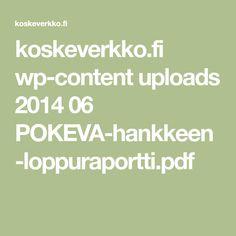 koskeverkko.fi wp-content uploads 2014 06 POKEVA-hankkeen-loppuraportti.pdf