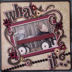 Scrapbook Layout. Inspiration for baby book