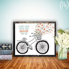 INSTANT DOWNLOAD Art Print, Printable wall art decor, bike illustration inspirational quotes poster carry love with you bicycle art drawing