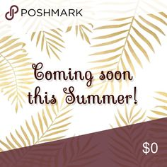 🌴✨ STAY TUNED ✨🌴 Hello Poshers✨ I'm really excited to finally start my Poshmark closet this summer! Hope you guys like my style! Can't wait to share it with you guys!💛 Dresses