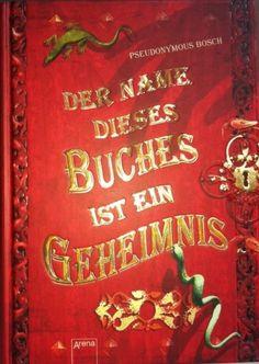 Pseudonymous Bosch Teil 1 Der Name dieses Buches ist ein Geheimnis