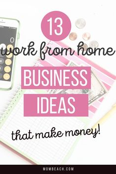 If you want to work for yourself and make more money you may be considering starting a work from home business! Check out these 13 best work from home business ideas that make legit money! #makemoneyonline #entrepreneur #workfromhome #homebusiness #smallbusinessowners #workfromhomeideas