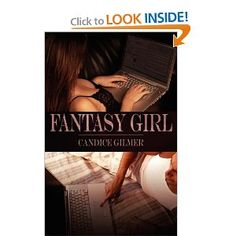 """""""Fantasy Girl"""" Cute, Funny, Sexy, all around good read....(Some disturbing things in this book though)"""