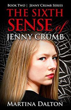 Amazon.com: The Sixth Sense of Jenny Crumb (The Jenny Crumb Series) eBook: Martina Dalton: Kindle Store