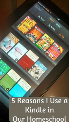 5 Reasons I Use a Kindle in Our Homeschool | The Holistic Homeschooler