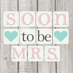 Wedding Quotes : Printable Digital DIY Banner in any color | Bride to Be Soon To Be Mrs Miss to