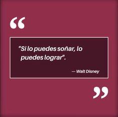 """Alguna vez has escuchado la frase de Walt Disney que dice """"Si lo puedes soñar, lo puedes lograr"""". A mi me encanta, pero... ¿Qué tan cierta es para ti? Decir No, Videos, So True, Walt Disney Quotes, Woman, Video Clip"""