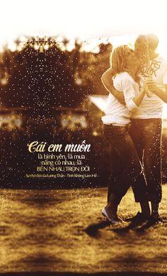 Cái em muốn, là bình yên, là mưa nắng có nhau, là bên nhau trọn đời. ____________ · Nguồn:Sự chờ đợi của Lương Thần - Tình Không Lam Hề · Des by #vin