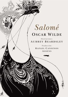 Oscar Wilde´s Salome illustrated by Audrey Beardsley - El Zorro Rojo Editorial