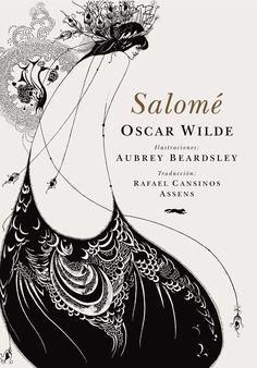 Oscar Wilde´s Salome illustrated by Audrey Beardsley - El Zorro Rojo Editorial