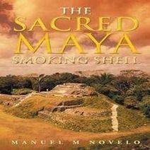 The Sacred Maya Smoking Shell by Manuel Novelo