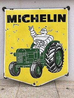 Very Rare Vintage Old Original Michelin Tractor Enamel Sign Large . - good condition as per images - beautiful sign - highly sought after Michelin sign - well collectible - good size Michelin Man, Michelin Tires, Vintage Walls, Vintage Signs, Retro Vintage, Tin Signs, Wall Signs, Allis Chalmers Tractors, Vintage Tractors