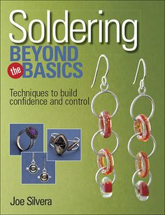 Go beyond the basics of jewelry soldering with Joe Silvera! $21.99