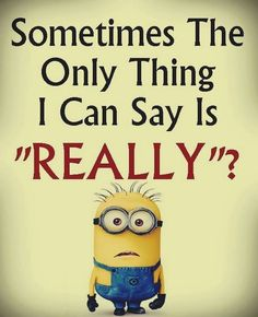 30 Hilarious Minions Quotes that will make you laugh #Hilarious #Minions