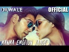 Manma Emotion Jaage - Dilwale | Varun Dhawan | Kriti Sanon | Official New Song Video 2015 - YouTube