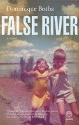 Cover by Michiel Botha for Dominique Botha's novel False River. Published by Umuzi in August Among The Living, What To Read, Afrikaans, Book Art, My Books, Roman, Fiction, Novels, Romans