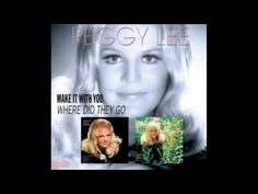 ▶ Peggy Lee ~ You're Driving Me Crazy - YouTube