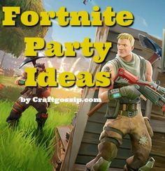 <<Not wedding related, but many of us have Fortnite-addicted kids>>  The Best & Biggest Free Fortnite Party Ideas List – Party Ideas