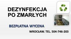 Dezynfekcja pomieszczenia po zmarłym. Posprzątanie lokalu po osobach zmarłych. Sprzątanie po zgonie. Cennik usługi tel. 504-746-203. Wrocław, Oleśnica, Trzebnica, Strzelin, Strzegom, Legnica, Środa Śląska, Bielany Wrocławskie, Oława.