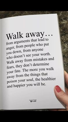 Walk away.so peaceful, and much healthier, for your family life, body, mind and soul when you do this! Wisdom Quotes, True Quotes, Great Quotes, Words Quotes, Wise Words, Quotes To Live By, Motivational Quotes, Inspirational Quotes, Sayings