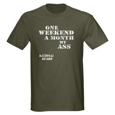 I should definitely get this shirt.  National Guard T-Shirt for $29.50