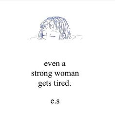 By @e.s_poet. No matter how strong you are you do get tired sometimes. And when you do muster all your strength and try to fight everything that stands in your way. #poetry #writer #writersnetwork #mirakee #quote #quotes #quoteoftheday #poet #wordporn #tired #life #success #motivation #goals #writersofinstagram