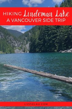 Visitors to #Vancouver looking for some great hiking may want to venture off the beaten path and check out Lindeman Lake, near Chilliwack. #familytravel #hiking #PNW Canada via @lizzielautravels Travel Usa, Columbia Travel, British Columbia, Travel Guides, Travel Tips, Vancouver Travel, Canada Destinations, Canadian Travel, Visit Canada