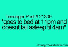 Make it like go to bed at 10:00 and doesnt fall asleep until like 20 mins before the alarm... Hate it!!!