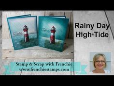 Raininy day at the lighthouse. Serene scenery designer paper, High Tide, Beautiful You. All Stampin!Up! Product. frenchiestamps.com