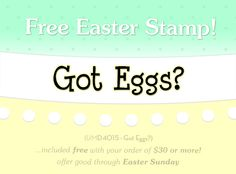 """Free """"Got Eggs?"""" stamp with 30 dollar purchase! Now through April 8, Easter Sunday! www.artimpressions.com"""