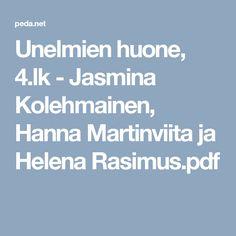 Unelmien huone, 4.lk - Jasmina Kolehmainen, Hanna Martinviita ja Helena Rasimus.pdf