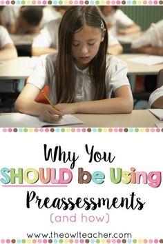 Using a preassessmen