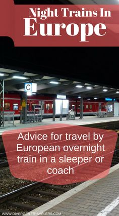 Night trains in Europe, Advice for travel by European overnight train in a sleeper or coach. Click to read the full travel blog post about trail travel in Europe.