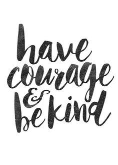 Digital Download Motivational Print Have Courage by TypeAndTrend