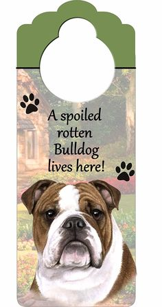 Bulldog Wood Sign 'A Spoiled Rotten Bulldog Lives Here'with Artistic Photograph Measuring 10 by 4 Inches Can Be Hung On Doorknobs Or Anywhere In Home * Check out this great image  : Cat Doors, Steps, Nets and Perches