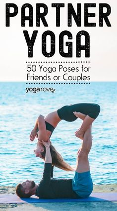 50 yoga poses for two people in one article! I love partner yoga so much, I practice with my friends and boyfriend all the time. These poses are perfect for beginners getting into yoga.