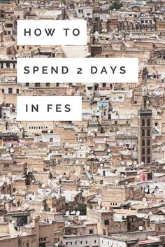 Unless you're made for big cities, 2 days in Fes is plenty. I got chased by an illegal tour guide, saw an old man pull out a knife on a child and a gang dangling someone head first off a story high ledge. Yeah, it's a pretty crazy city... BUT not everything was bad. There are loads of interesting things to do in Fes. Read more on how to make the most of 2 days in Fes, Morocco.