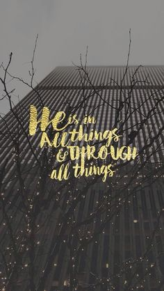 He is in all things