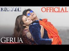 Gerua - Shah Rukh Khan | Kajol | Dilwale | Pritam | SRK Kajol Official New Song Video 2015 - YouTube